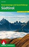 Panoramawege und Aussichtsberge Südtirol