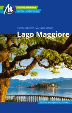 Lago Maggiore Reiseführer Michael Müller Verlag - Fohrer, Eberhard;Schmid, Marcus X.