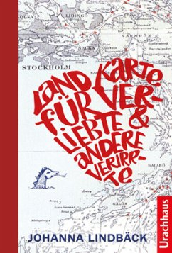 Landkarte für Verliebte und andere Verirrte - Lindbäck, Johanna
