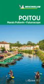 Michelin Le Guide Vert Poitou