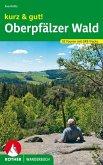 kurz & gut! Oberpfälzer Wald