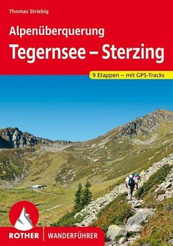 Alpenüberquerung Tegernsee - Sterzing - Striebig, Thomas