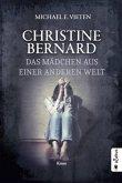 Das Mädchen aus einer anderen Welt / Christine Bernard Bd.5