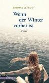 Wenn der Winter vorbei ist