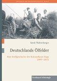 Deutschlands Ölfelder