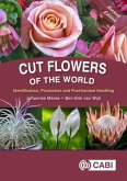 Cut Flowers of the World: Identification, Production and Post-Harvest Handling