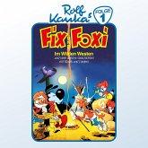 Fix und Foxi, Folge 1: Im Wilden Westen (MP3-Download)