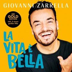 La Vita È Bella (Gold-Edition) - Zarrella,Giovanni