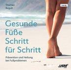 Gesunde Füße Schritt für Schritt, 2 Audio-CD