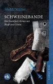 Schweinebande / Shaft und Grotte Bd.1