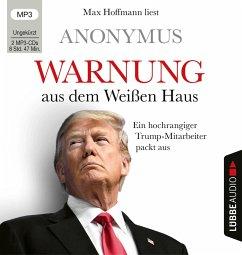 Warnung aus dem Weißen Haus, 2 MP3-CD - Anonym