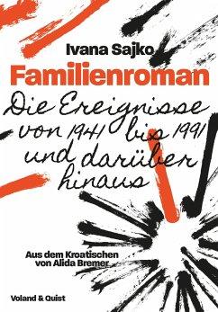 Familienroman - Sajko, Ivana