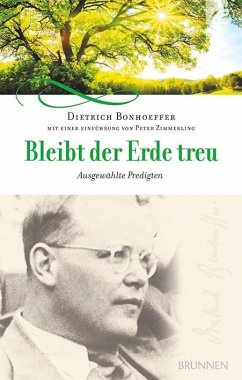 Bleibt der Erde treu - Bonhoeffer, Dietrich