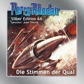 Die Stimmen der Qual / Perry Rhodan Silberedition Bd.64 (Audio-CD)