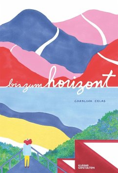 Bis zum Horizont - Celas, Carolina