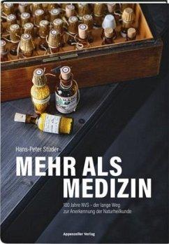 Mehr als Medizin - Studer, Hans-Peter