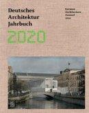 Deutsches Architektur Jahrbuch 2020/ German Architecture Annual 2020