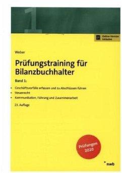 Prüfungstraining für Bilanzbuchhalter, Band 1 - Weber, Martin