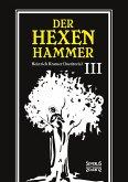 Der Hexenhammer: Malleus Maleficarum.