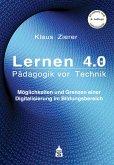 Lernen 4.0 - Pädagogik vor Technik