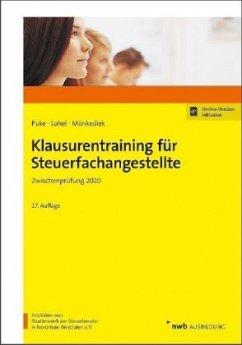 Klausurentraining für Steuerfachangestellte - Puke, Michael;Lohel, Jens;Mönkediek, Peter