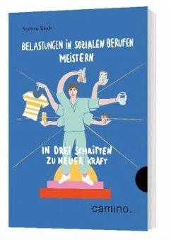 Belastungen in sozialen Berufen meistern - Rieck, Andreas