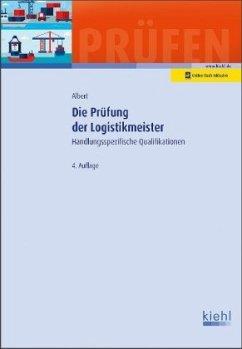 Die Prüfung der Logistikmeister - Albert, Günther