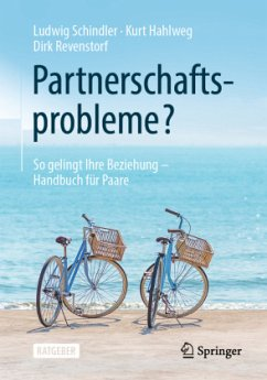 Partnerschaftsprobleme? - Schindler, Ludwig;Hahlweg, Kurt;Revenstorf, Dirk