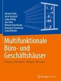 Multifunktionale Büro- und Geschäftshäuser