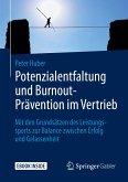 Potenzialentfaltung und Burnout-Prävention im Vertrieb