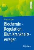 Biochemie - Regulation, Blut, Krankheitserreger
