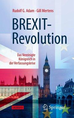 BREXIT-Revolution - Adam, Rudolf G.;Mertens, Gill