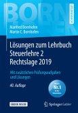 Lösungen zum Lehrbuch Steuerlehre 2 Rechtslage 2019, m. 1 Buch, m. 1 E-Book; .
