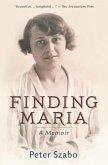 Finding Maria: A Memoir