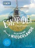 52 kleine & große Eskapaden im Osten der Niederlande