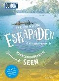 52 kleine & große Eskapaden an den Mecklenburgischen Seen