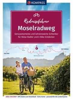 KOMPASS RadReiseFührer Moselradweg - KOMPASS RadReiseFührer Moselradweg