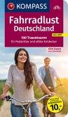 Fahrradlust Deutschland, 100 Traumtouren für Pedalritter und E-Bike-Entdecker