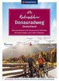 KOMPASS RadReiseFührer Donauradweg Deutschland - Genussmomente und lohnenswerte Schlenker