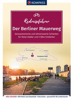KOMPASS RadReiseFührer Der Berliner Mauerweg - KOMPASS RadReiseFührer Der Berliner Mauerweg
