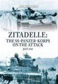 Zitadelle: The Ss-Panzer-Korps on the Attack, July 1943