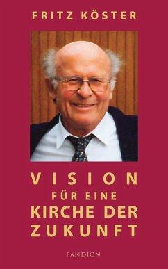 Vision fur eine Kirche der Zukunft