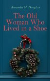 The Old Woman Who Lived in a Shoe (eBook, ePUB)