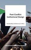 Post-Conflict Institutional Design (eBook, ePUB)