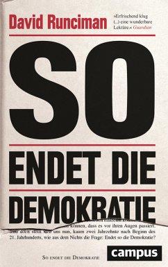 So endet die Demokratie (eBook, PDF) - Runciman, David