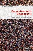 Die schöne neue Demokratie (eBook, ePUB)