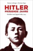 Hitler - prägende Jahre (eBook, ePUB)