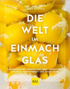 Die Welt im Einmachglas (eBook, ePUB) - Schersch, Ursula