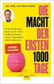 Die Macht der ersten 1000 Tage (eBook, ePUB)