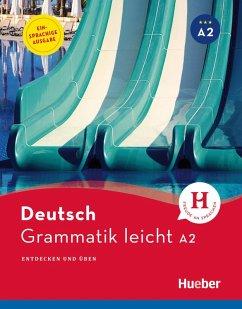 Grammatik leicht A2 - internationale Fassung (eBook, PDF) - Brüseke, Rolf